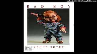 YOUNG SOTEE ft FRIZZ BDB - BAD BOY (PROD. MIZO BEATZ)