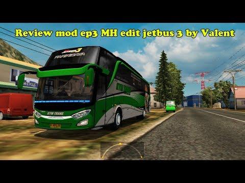Full Download Review Bus Jetbus 3 Ep3 Edit Valent Ets2 Mod