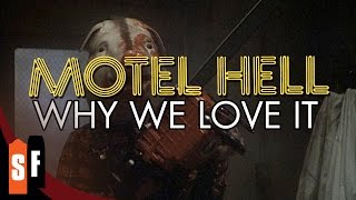 Motel Hell - Why We Love It