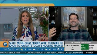 Scott McGillivray shares what you need to know to navigate today's housing market