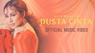 Dusta Cinta - Elly Mazlein (Official Music Video)