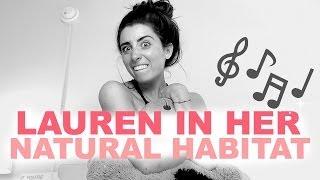 LAUREN IN HER NATURAL HABITAT