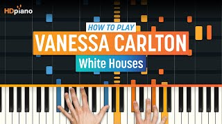 """White Houses"" by Vanessa Carlton 