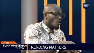 FUNNYWHITEMAN SHOW: Trending matters with Mc Apari and Boy of God