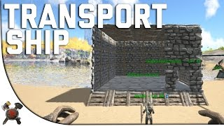 TRANSPORT SHIP! - Ark Survival Evolved PVP Server (Season 4 Part 21)