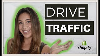 My Top 3 Ways To Drive Traffic To Your Shopify Store  (FREE + Paid Methods)