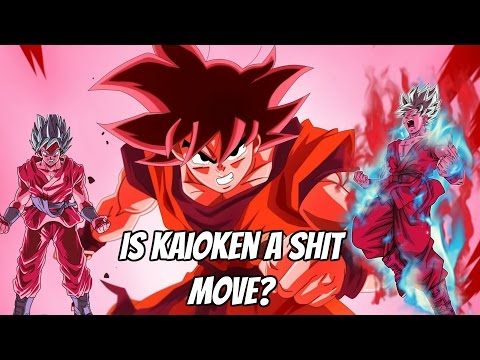 Is Kaioken The Worst Move? Or The Best?