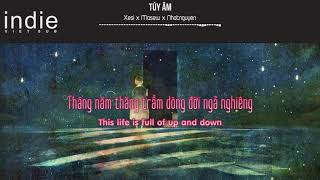 [Engsub+Lyrics] Xesi x Masew x Nhatnguyen - Túy Âm