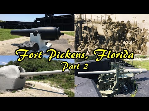 Fort Pickens Part 2