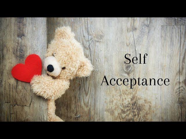 Self Love: Self Acceptance