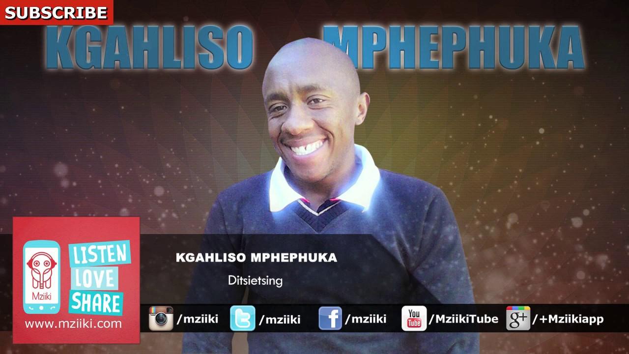 ditsietsing-kgahliso-mphephuka-official-audio-injili