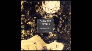 Caroline Lavelle - Moorlough Shore (William Orbit