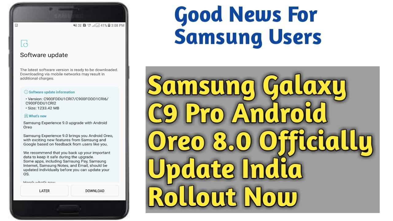 Good News Samsung Galaxy C9 Pro Users 8 0 Oreo Update Rollout India Now