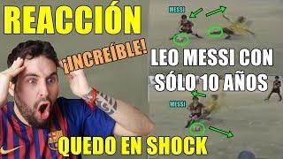 Reaccionando A Jugadas Y Goles De Messi Con SÓlo 10 AÑos ¡quÉ Bueno Era! IncreÍble