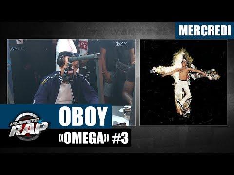 Planète Rap - Oboy 'Omega' #Mercredi
