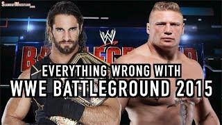 Episode #341: Everything Wrong With WWE Battleground 2015