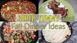 FALL DINNER IDEAS | WHAT'S FOR DINNER?