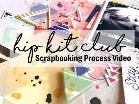 Scrapbooking Process #337 Hip Kit Club / Stay Wild
