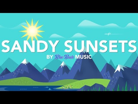 Sandy Sunsets - Blue Beats Music (No Copyright Vlog Music)