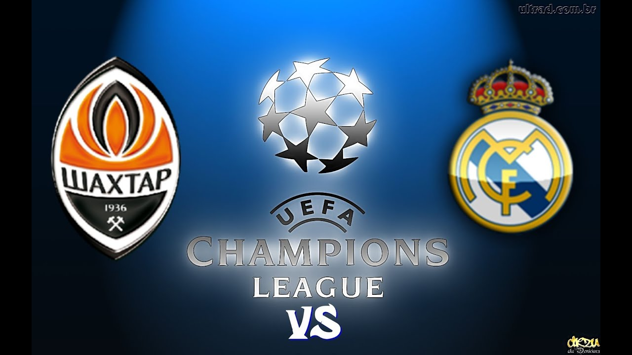 Shakhtar donetsk real madrid
