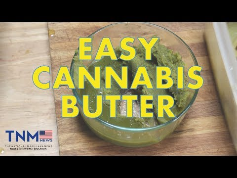 Easy Cannabis Butter Recipe | TNMNews Recipes