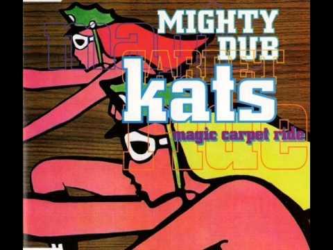 MIGHTY DUB KATS - MAGIC CARPET RIDE (NO COMPRENDE EDIT)