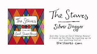 The Staves - Silver Dagger (Live from Cecil Sharp House)