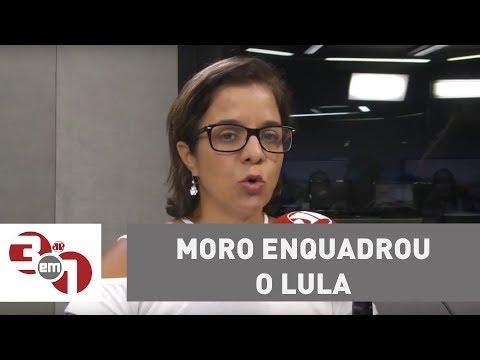 Vera: Moro enquadrou o Lula e o colocou no seu devido lugar