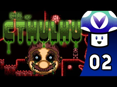 [Vinesauce] Vinny - Super Mario World: Call of Cthulhu (part 2)