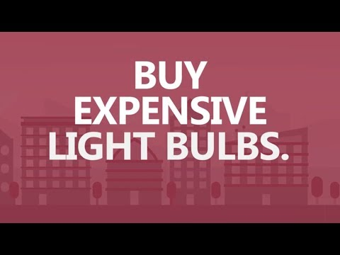 Save Big in 30 seconds a day: Buy expensive light bulbs.