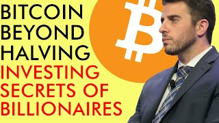 BITCOIN BEYOND THE HALVING! INVESTING SECRETS OF BILLIONAIRES - ANTHONY POMPLIANO INTERVIEW