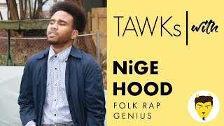 TAWKs with: NiGE HOOD
