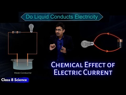 Chemical Effect of Electric Current | Do Liquid Conducts Electricity | CBSE Class 8 Science