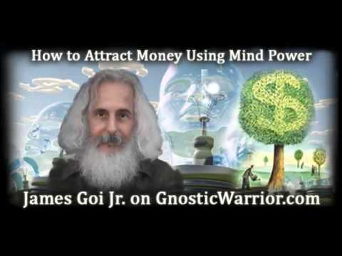 How to Attract Money Using Mind Power - James Goi Jr.