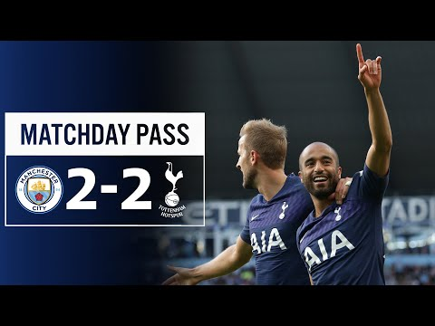 SPURS MATCHDAY PASS | MAN CITY 2-2 SPURS