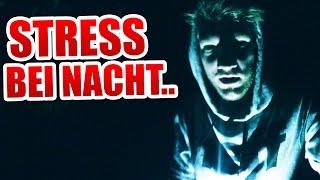 STRESS bei NACHT!
