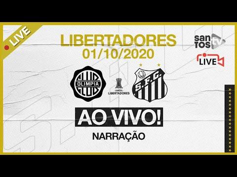 🔴 AO VIVO: OLIMPIA 2 x 3 SANTOS    CONMEBOL LIBERTADORES (01/10/20)