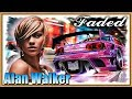 Alan Walker - Faded ★ Sara Farell Remix ★ Where Are You Now