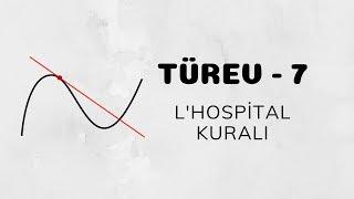 Türev - 7 (L'Hospital Kuralı)