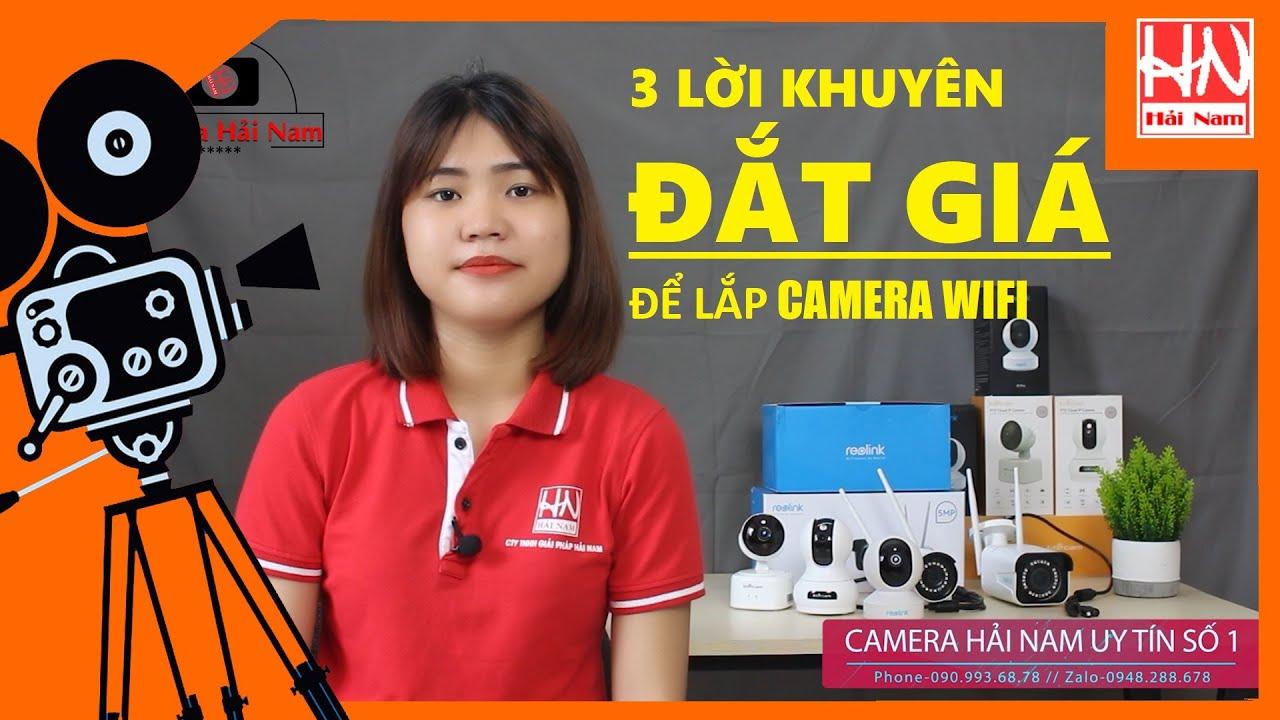 Lời khuyên cho người muốn lắp camera wifi không dây mới nhất 2021 [ĐẶC BIỆT]