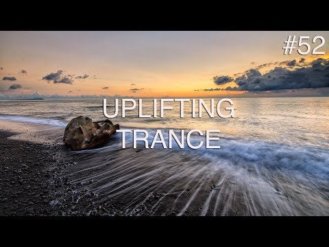 ♫ Best Uplifting & Melodic Trance Mix | August 2018 | Episode #52