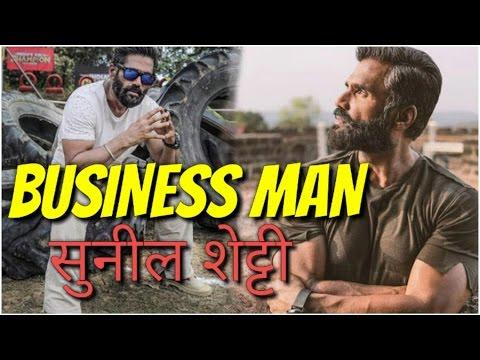 sunil shetty best busnessman in india ,hindi news,bollywood news,2017