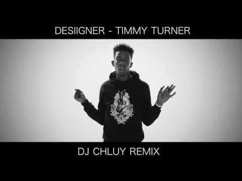 Desiigner - Timmy Turner (DJ Chluy Remix)
