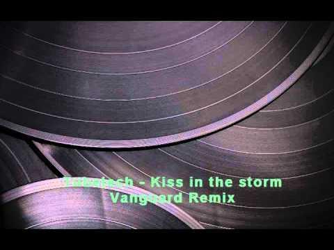 TubeTech - Kiss in the Storm (Vanguard Remix)