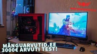 3000€ Mänguarvuti.ee Eluka Kiire Testimine!