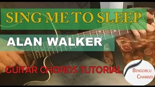 Sing Me To Sleep - Alan Walker - Guitar Chords Tutorial