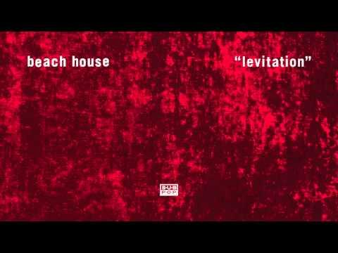 Beach House - Levitation