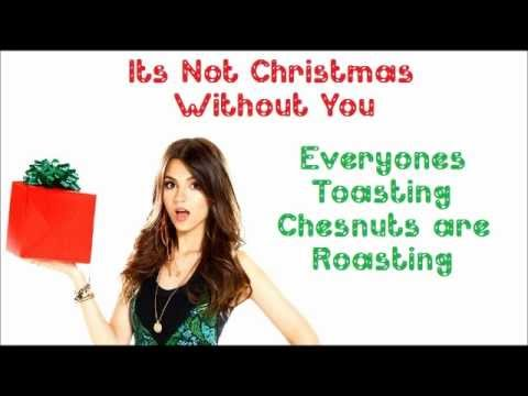 Its Not Christmas Without You  Victorious Cast Ft Victoria Justice  FULL SONG with lyrics