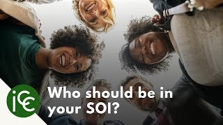 Generating Business with a Sphere of Influence (SOI) - Who Should Be in Your SOI?