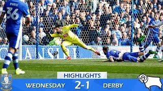 Sheffield Wednesday 2 Derby County 1 | Extended highlights | 2016/17